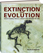 EXTINCTION AND EVOLUTION: What Fossils Reveal About the History of Life - Thumb 1
