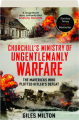 CHURCHILL'S MINISTRY OF UNGENTLEMANLY WARFARE - Thumb 1