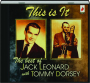 THIS IS IT: The Best of Jack Leonard with Tommy Dorsey - Thumb 1