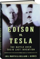 EDISON VS. TESLA: The Battle over Their Last Invention - Thumb 1