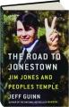 THE ROAD TO JONESTOWN: Jim Jones and Peoples Temple - Thumb 1