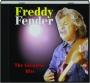 FREDDY FENDER: The Greatest Hits - Thumb 1