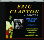 ERIC CLAPTON & FRIENDS: The Early Years - Thumb 1