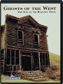 GHOSTS OF THE WEST: The End of the Bonanza Trail - Thumb 1