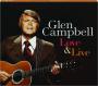 GLEN CAMPBELL: Love & Live - Thumb 1