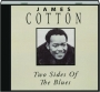 JAMES COTTON: Two Sides of the Blues - Thumb 1