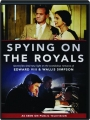 SPYING ON THE ROYALS - Thumb 1