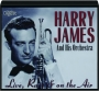 HARRY JAMES AND HIS ORCHESTRA: Live, Rare & on the Air - Thumb 1
