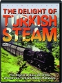 THE DELIGHT OF TURKISH STEAM - Thumb 1