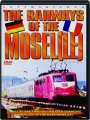 THE RAILWAYS OF THE MOSELLE - Thumb 1