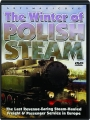 THE WINTER OF POLISH STEAM - Thumb 1