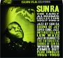 SUN RA: The Early Albums Collection 1957-1963 - Thumb 1