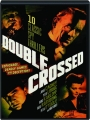 DOUBLE CROSSED: 10 Classic Spy Thrillers - Thumb 1