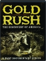 GOLD RUSH: The Discovery of America - Thumb 1