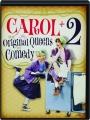 CAROL + 2: The Original Queens of Comedy - Thumb 1