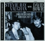 STEVIE RAY VAUGHAN WITH DAVID BOWIE: The 1983 Rehearsal Broadcast - Thumb 1