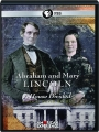 ABRAHAM AND MARY LINCOLN: A House Divided - Thumb 1