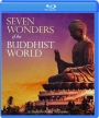 SEVEN WONDERS OF THE BUDDHIST WORLD - Thumb 1