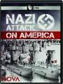 NAZI ATTACK ON AMERICA: NOVA - Thumb 1