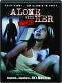 ALONE WITH HER - Thumb 1