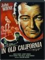 IN OLD CALIFORNIA - Thumb 1