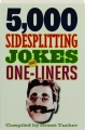 5,000 SIDESPLITTING JOKES AND ONE-LINERS - Thumb 1