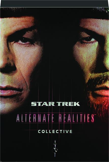 STAR TREK: Alternate Realities Collective - HamiltonBook com