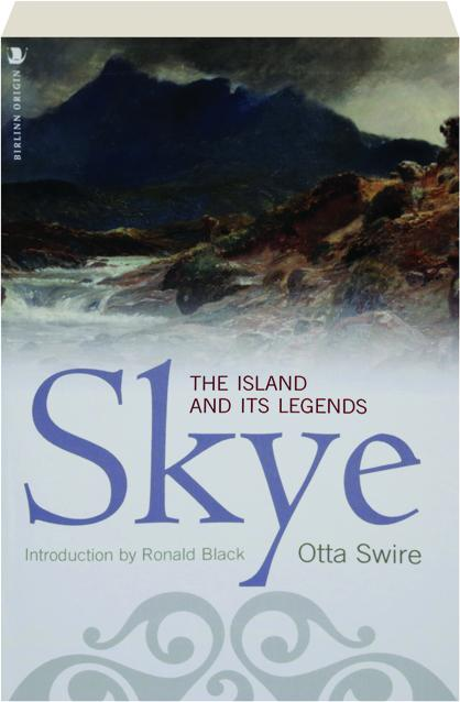 Skye The Island and its Legends