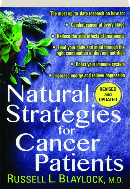 NATURAL STRATEGIES FOR CANCER PATIENTS, REVISED - HamiltonBook com