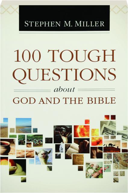 100 Tough Questions About God And The Bible Hamiltonbook Com