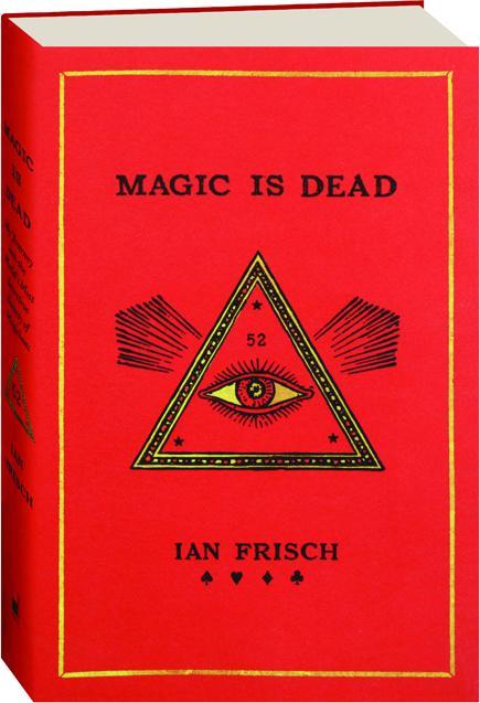 MAGIC IS DEAD - HamiltonBook com
