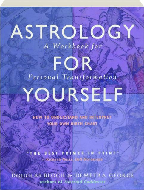 ASTROLOGY FOR YOURSELF: How to Understand and Interpret Your Own Birth  Chart - HamiltonBook com