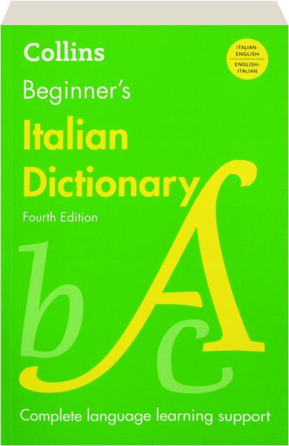 COLLINS BEGINNER'S ITALIAN DICTIONARY, FOURTH EDITION - HamiltonBook com