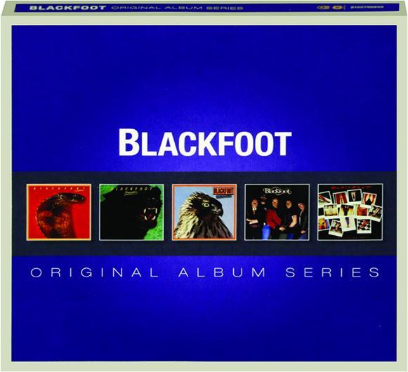 BLACKFOOT: Original Album Series - HamiltonBook com