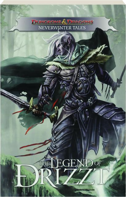 DUNGEONS & DRAGONS: The Legend of Drizzt--Neverwinter Tales -  HamiltonBook com