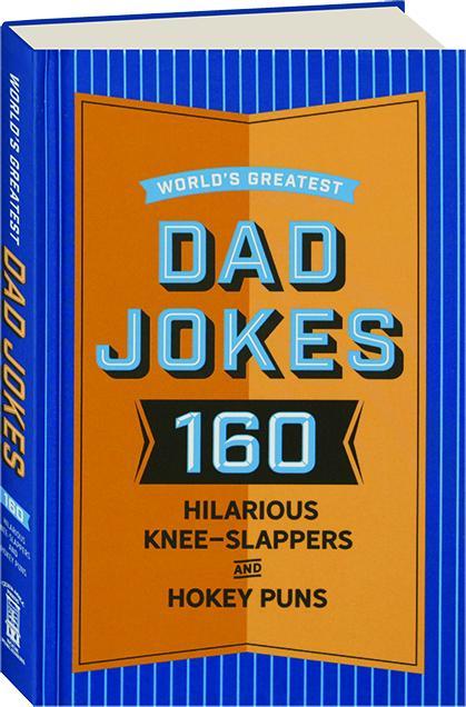 WORLD'S GREATEST DAD JOKES - HamiltonBook com