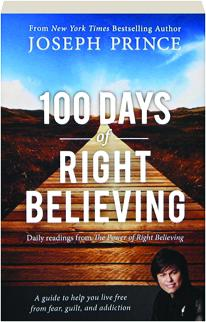 The Power Of Right Believing Joseph Prince Book