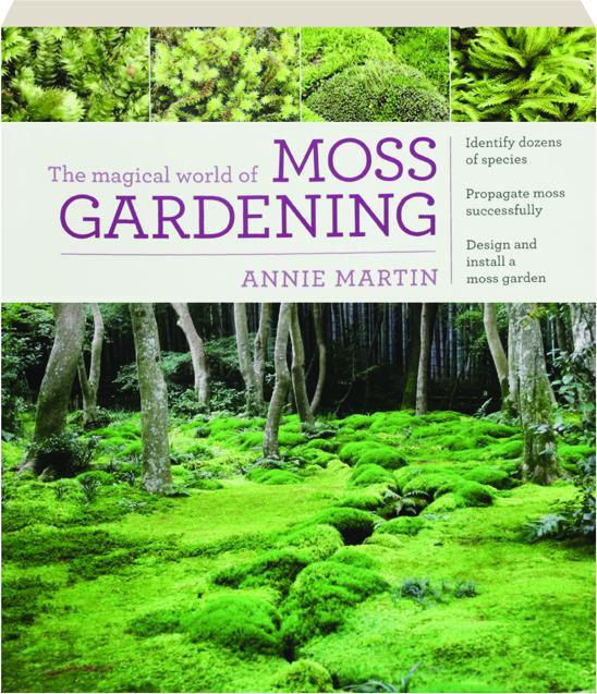 The Magical World Of Moss Gardening Hamiltonbook Com
