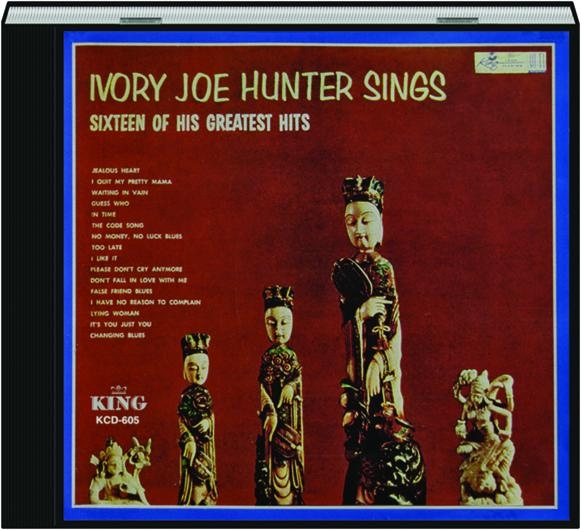Ivory Joe Hunter Sings Sixteen Of His Greatest Hits Hamiltonbook Com