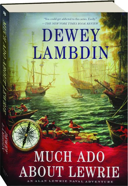 Much Ado About Lewrie Hamiltonbook Com