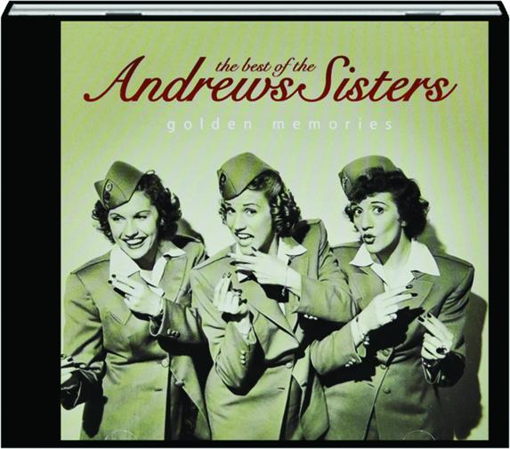 the best of the andrews sisters golden memories