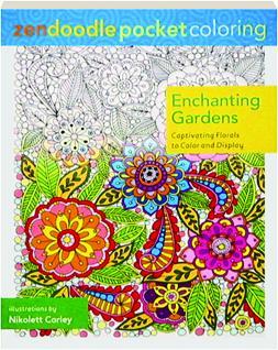 ENCHANTING GARDENS Zendoodle Pocket Coloring