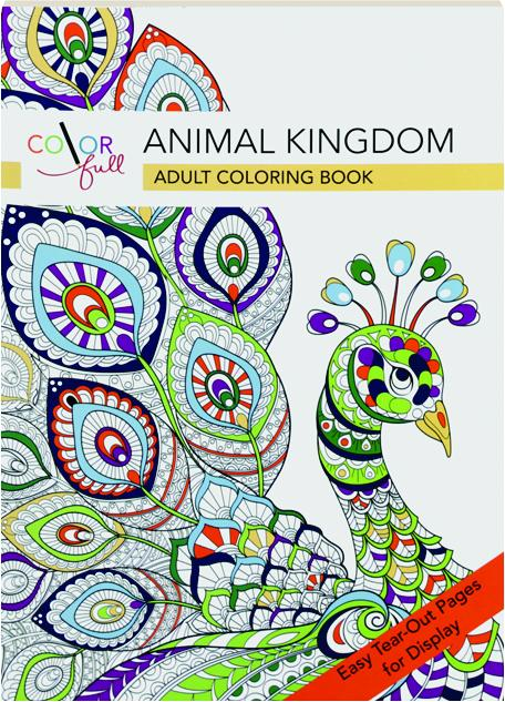 COLOR FULL ANIMAL KINGDOM Adult Coloring Book