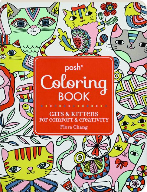 POSH COLORING BOOK Cats Kittens For Comfort Creativity