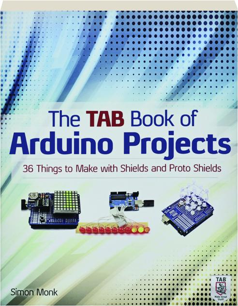 The tab book of arduino projects things to make with