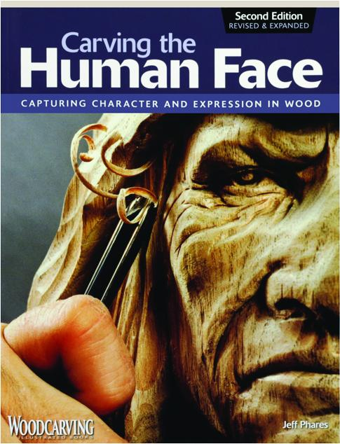 Carving the human face second edition revised capturing