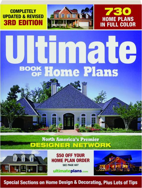 Ultimate Book Of Home Plans 3rd Edition Revised