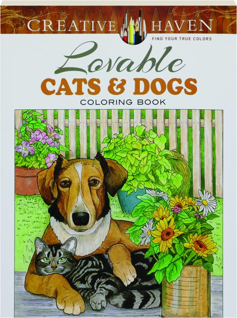 LOVABLE CATS Amp DOGS COLORING BOOK Creative Haven
