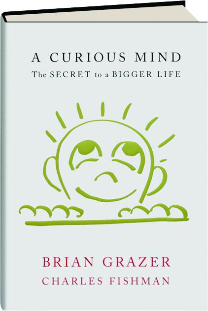A Curious Mind The Secret To A Bigger Life Hamiltonbook