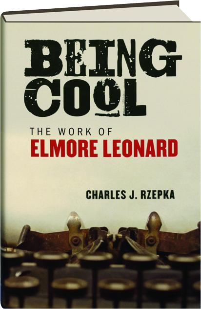 cool elmore leonard Elmore leonard wrote more than forty books during his long career, including the  bestsellers raylan, tishomingo blues, be cool, get shorty, and rum punch,.